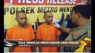 Ancam Kuli Bangunan dengan Pistol, 2 Polisi Gadungan Diringkus - Police Line 26/06