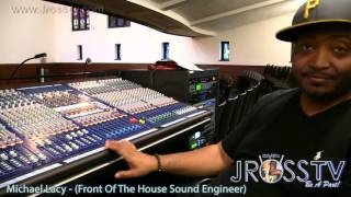 James Ross A Sound Engineer Michael Lacy 34 Sounds For Life 34 Www Jross Tv Com