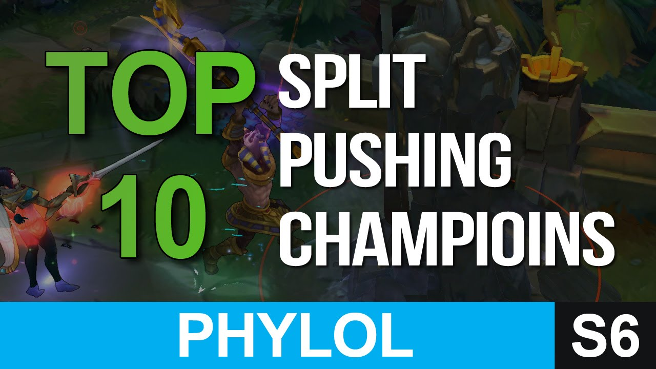 Top 10 Split Pushing Champions in League of Legends