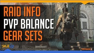 Division 2 Devs discuss Raid info, PVP vs PVE Balance, Gear Set Design & Survival Returning