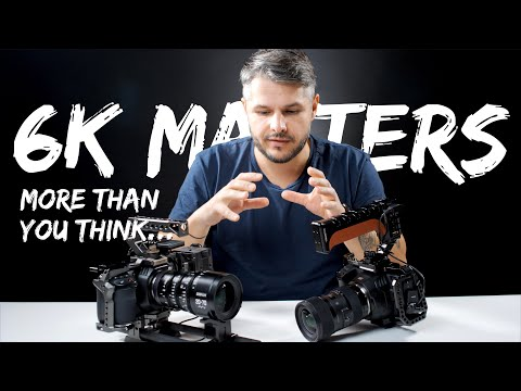 6K resolution matters more than you think!