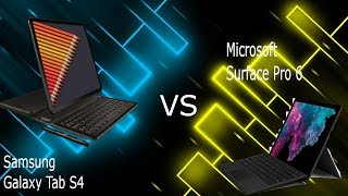 Galaxy Tab S4 vs Surface Pro 6
