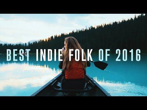 Lagu Best Indie Folk of 2016