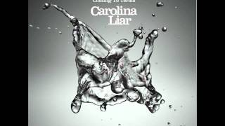 Watch Carolina Liar California Bound video
