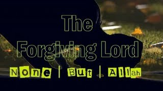 The Forgiving Lord? Thought Provoking ? The Daily Reminder
