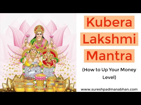 Kubera Lakshmi Mantra: Eastern Law Of Attraction To Attract Money (sankalpa Siddhi) video