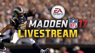 Madden NFL 17 Livestream