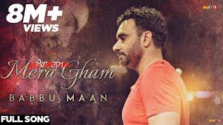 download lagu Babbu Maan - Mera Gham  Full  Song gratis