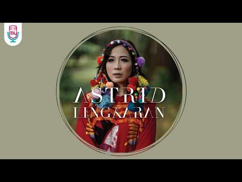 download lagu ASTRID - LINGKARAN (Official Music Video) gratis