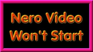 Nero Video Stopped Working