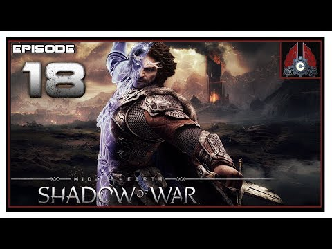 Let's Play Middle-Earth: Shadow Of War With CohhCarnage - Episode 17