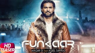 Funkaar | Official Teaser | Waqar Ex Feat Aqeel Sarfraz | Releasing On 24th March  2018