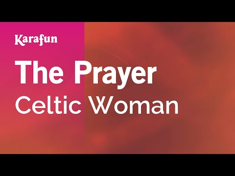 Karaoke The Prayer - Celtic Woman * video
