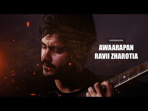 Awaarapan (Jism) Unplugged Acoustic Cover feat Ravii Zharotia | Chordsguru