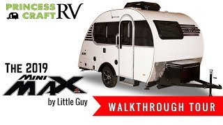 2019 Mini Max from Little Guy Walkthrough with Princess Craft RV