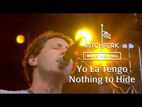 Yo La Tengo - Nothing to Hide (Live @ Pitchfork Music Festival, 2013)