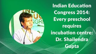 Indian Education Congress 2014  Every
