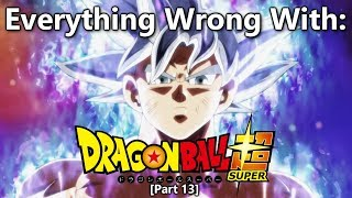 Everything Wrong With: Dragon Ball Super | Part 13 | Eps 121-131 [FINALE]