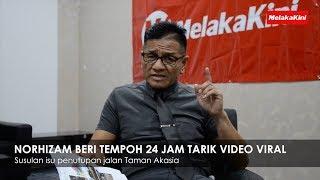 NORHIZAM BERI TEMPOH 24 JAM TARIK VIDEO VIRAL