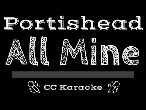 Portishead   All Mine CC Karaoke Instrumental
