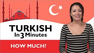 Learn Turkish - Turkish in Three Minutes - How Much?