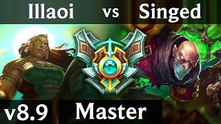 ILLAOI vs SINGED (TOP) ~ 1400+ games, KDA 5/1/8 ~ Korea Master ~ Patch 8.9