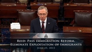 Reid: Pass Immigration Reform, Eliminate Exploitation of Immigrants