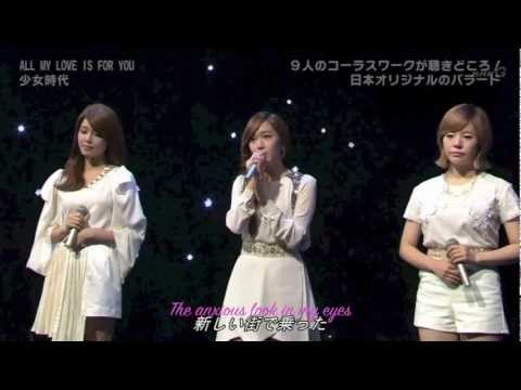 SNSD - All My Love Is For You (Live) [ENG SUB]