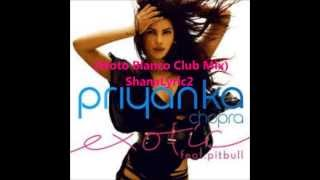 download lagu Priyanka -  Exotic Feat. Pitbull Moto Blanco Club gratis