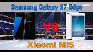 Samsung Galaxy S7 Edge vs Xiaomi Mi5