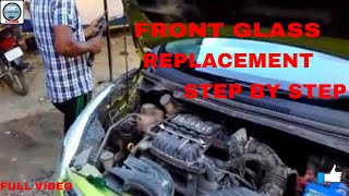 Car front glass replacement/ full process/ hindi