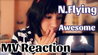 """N.Flying """"Awesome"""" MV Reaction"""