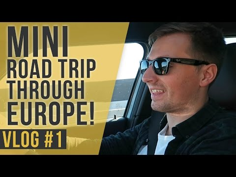 'MINI' ROAD TRIP THROUGH EUROPE! | Daily Vlog #1 | Saunders Says