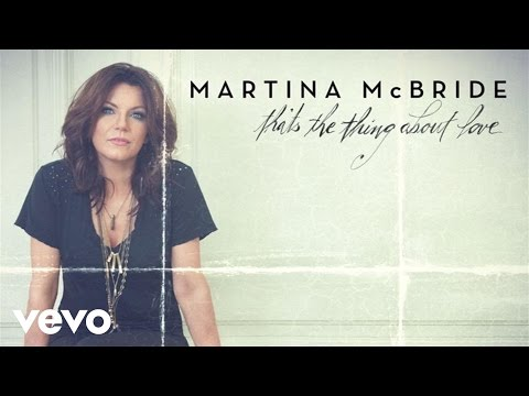 Martina McBride That's The Thing About Love music videos 2016