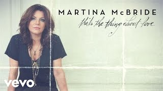 Martina McBride That's The Thing About Love