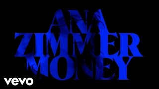 Ana Zimmer - Money ft. Finding Novyon