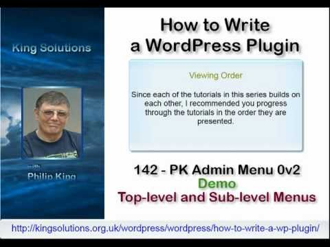 0 142 WordPress PK Admin Menu 0v2 A Top level and Sub level Menu, How to Write a WordPress Plugin