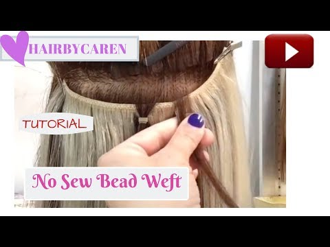 No sew bead weft no braid quick weft extensions