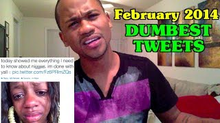 Dumbest Tweets of February 2014