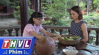THVL | Những nàng bầu hành động - Tập 10[5]: Lành dùng xoài dụ dỗ Lam ăn cơm