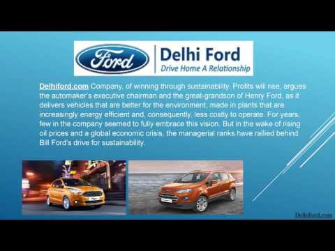 Delhi Ford Provides the Services of Cars