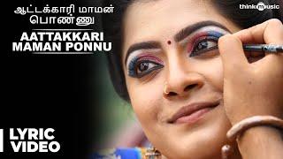 download lagu Aattakkari Maman Ponnu Song    Thaarai Thappattai gratis