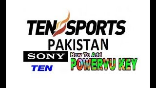 Ten Sports and sony ten 1HD Asia Sat 2018 Power VU key working 100% Sony all network free to air.