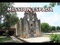 Mission Espada - San Antonio, TX. - History Tour