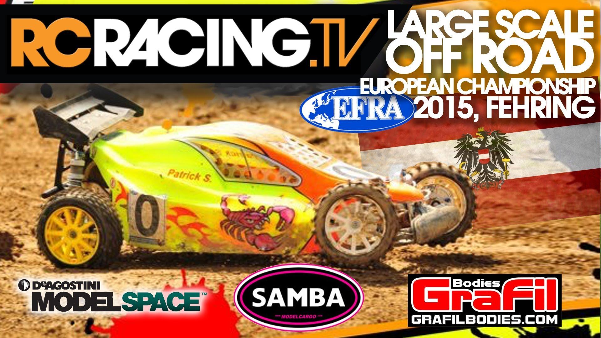 EFRA Large Scale Off Road Euros 2015 - Thursday Qualifying - Live