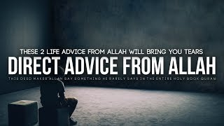 These 2 Advice From Allah Will Bring You Tears