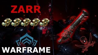 Warframe - Quick Look At Zarr (5 Forma)