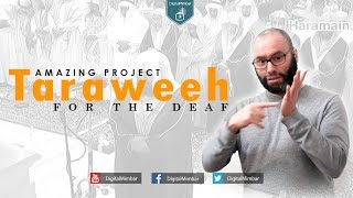 Taraweeh for the Deaf – Amazing Project