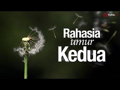 Ceramah Singkat: Rahasia Umur Kedua - Ustadz Dr. Firanda Andirja, MA.
