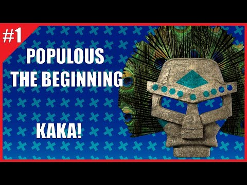Populous the Beginning - #01 - Kaka!!